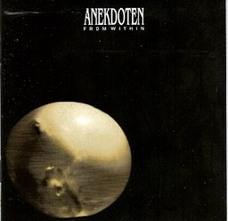 Anekdoten/From within, CD