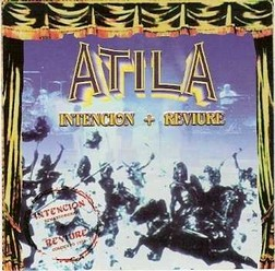 Atila/Intencion-Reviere, CD