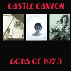 Castle Canyon/Gods of 1973, CD