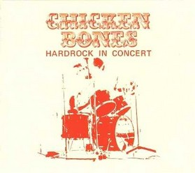 Chicken Bones/Hardrock in Concert, CD