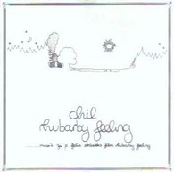 Chil/Rhubarby Feeling, CD
