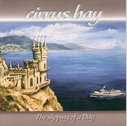 Cirrus Bay/The Slipping of Day, CD