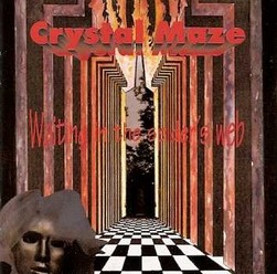 Crystal Maze/Waiting in the spider's web, CD
