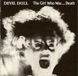 Devil Doll/the Girl who was death, CD