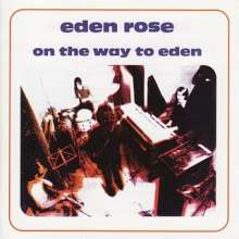 Eden Rose/On the way to Eden, LP