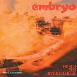 Embryo/Father son and holy ghosts, CD