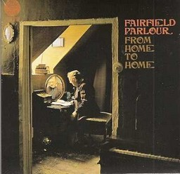 Fairfield Parlour/From home to home, LP