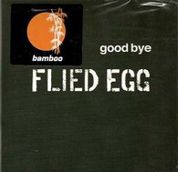 Flied Egg/Goodbye, LP