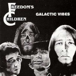 Freedom's Children/Galactic Vibes, CD