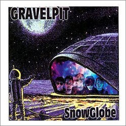 Gravelpit/Snow Globe, LP