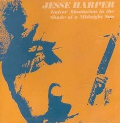 Jesse Harper/Guitar absolution in the shade of a midnight sun, CD