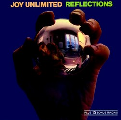 Joy Unlimited/Reflections, CD