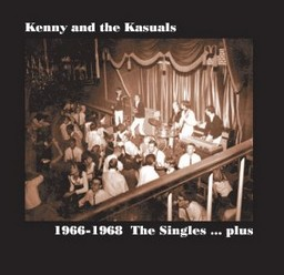 Kenny & the Kasuals/1966 – 1968, the Singles plus, LP