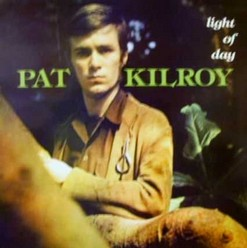 Kilroy, Pat/Light of day, LP