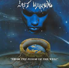Last Warning/From the floor of the well, CD