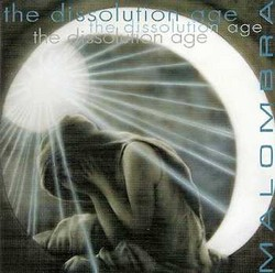 Malombra/The Dissolution age , CD