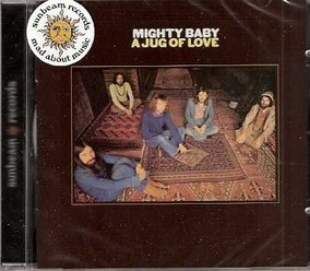 Mighty Baby/A jug of love, CD