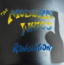 Modern Whigs/Revolution, LP