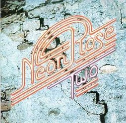 Neon Rose/Two, CD