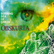 Obskuria/Burning Sea of green