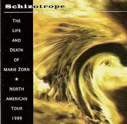 Schizotrope/The life and death of Marie Zorn, CD