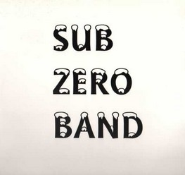 Sub Zero Band/Same, LP