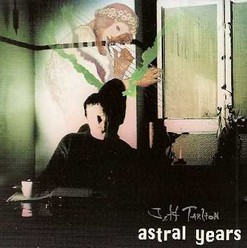 Tarlton, Jeff/Astral years, CD