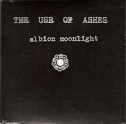Use of Ashes/Albion Moonlight, CD